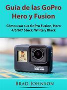Guía De Las Gopro Hero Y Fusion