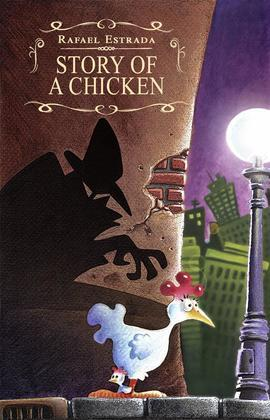 Story Of A Chicken