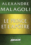 Le Prince et l'Apôtre