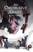 An Obstrusive Giant