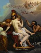 The Betrayal Of Aphrodite
