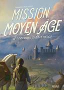 Mission Moyen Âge