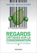Regards critiques sur la consommation