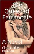 The Queen of Farrandale / A Novel