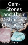 Gem-Stones and their Distinctive Characters
