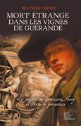 Mort étrange dans les vignes de Guérande