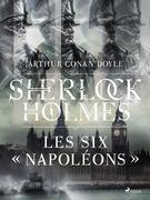 Les Six « Napoléons »