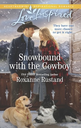 Snowbound With The Cowboy (Mills & Boon Love Inspired) (Rocky Mountain Ranch, Book 3)