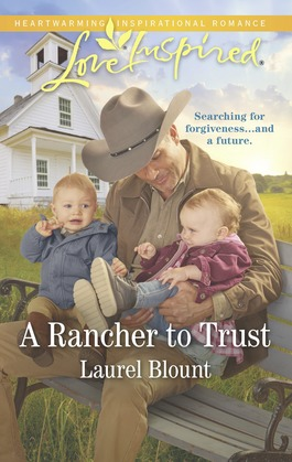 A Rancher To Trust (Mills & Boon Love Inspired)