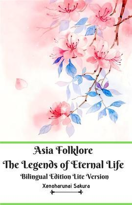Asia Folklore The Legends of Eternal Life Bilingual Edition Lite Version