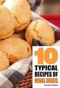 10 Typical Recipes Of Minas Gerais