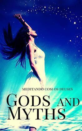 Gods And Myths