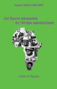 Les figures marquantes de l'Afrique subsaharienne - 3