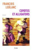 Coyotes et alligators