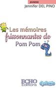 Les mémoires frissonnantes de Pom Pom