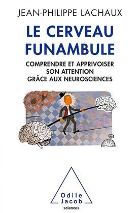 Le Cerveau funambule