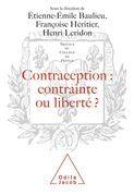 Contraception : contrainte ou liberté ?
