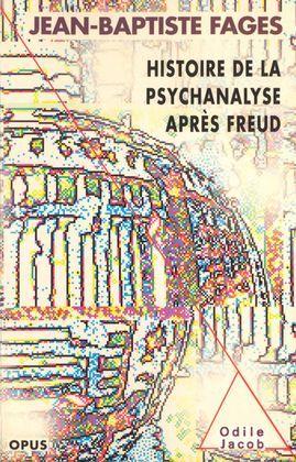 Histoire de la psychanalyse après Freud