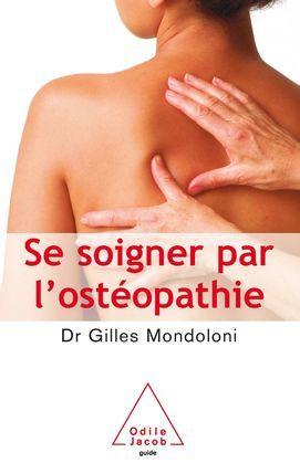 Se soigner par l'ostéopathie
