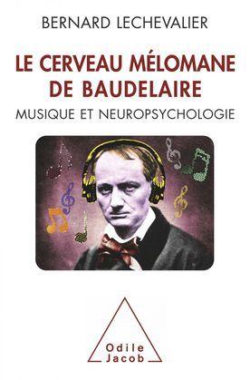 Le Cerveau mélomane de Baudelaire