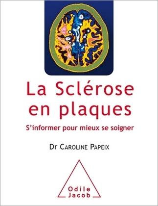 La Sclérose en plaques