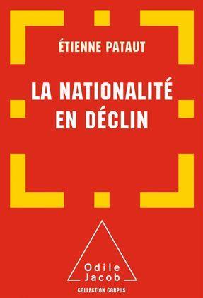 La Nationalité en déclin