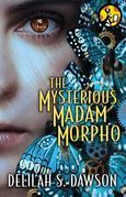 The Mysterious Madam Morpho