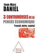 3 controverses de la pensée économique