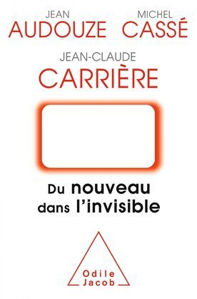 Du nouveau dans l'invisible