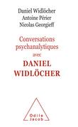 Conversations psychanalytiques avec Daniel Widlöcher