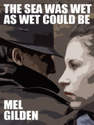 The Sea Was Wet as Wet Could Be: A Cronyn & Justice Fantasy Mystery
