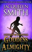 Legends of Lasniniar: Goddess Almighty