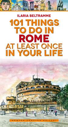 101 things to do in Rome at least once in your life