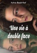 Une vie à double face