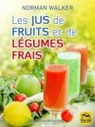 Les jus de fruits et de légumes frais