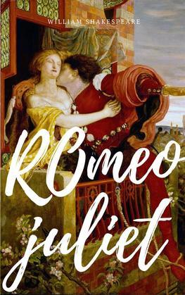 Romeo and Juliet Annotated Best Edition