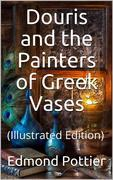 Douris and the Painters of Greek Vases