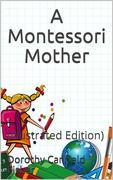 A Montessori Mother