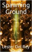 Spawning Ground