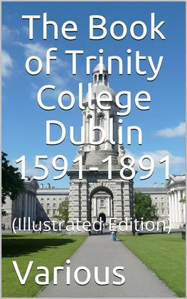 The Book of Trinity College Dublin 1591-1891