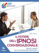 Il potere dell'ipnosi conversazionale