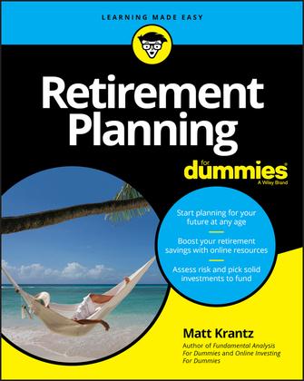 Retirement Planning For Dummies