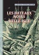 Les Bateaux noirs de Belle-Isle