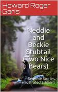 Neddie and Beckie Stubtail (Two Nice Bears) / Bedtime Stories