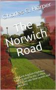 The Norwich Road / An East Anglian Highway