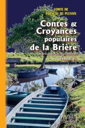 Contes et Croyances de la Brière (Tome Ier)