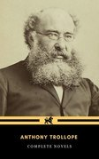 Anthony Trollope: The Complete Novels