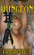 The Dungeon (Explicit Edition)