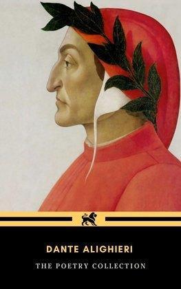 Dante Alighieri: The Poetry Collection