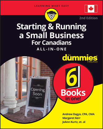 Starting and Running a Small Business For Canadians For Dummies All-in-One
